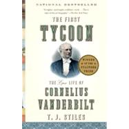 The First Tycoon by STILES, T.J., 9781400031740