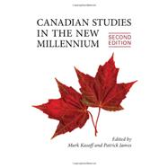 Canadian Studies in the New Millennium by Kasoff, Mark J.; James, Patrick, 9781442611740