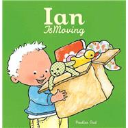 Ian Is Moving by Oud, Pauline, 9781605371740
