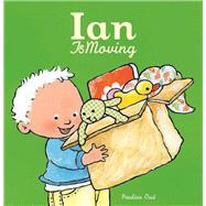 Ian Is Moving by Oud, Pauline, 9781605371740
