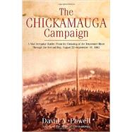 The Chickamauga Campaign by Powell, David A., 9781611211740