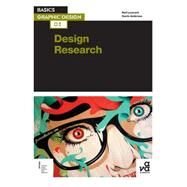Basics Graphic Design 02: Design Research Investigation for successful creative solutions by Leonard, Neil; Ambrose, Gavin, 9782940411740