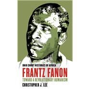 Frantz Fanon by Lee, Christopher J., 9780821421741