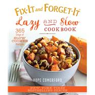 Fix-it and Forget-it Lazy and Slow Cookbook by Comerford, Hope, 9781680991741
