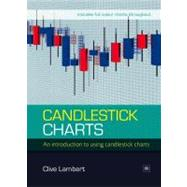 Candlestick Charts : An Introduction to Using Candlestick Charts by Lambert, Clive, 9781905641741