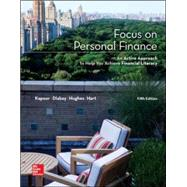 Focus on Personal Finance by Kapoor, Jack; Dlabay, Les; Hughes, Robert J.; Hart, Melissa, 9780077861742