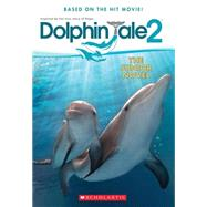 Dolphin Tale 2: The Junior Novel by Reyes, Gabrielle, 9780545681742
