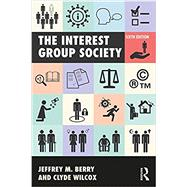 The Interest Group Society by Berry; Jeffrey M, 9781138691742