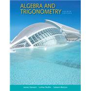 Algebra and Trigonometry by Stewart, James; Redlin, Lothar; Watson, Saleem, 9781305071742