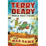 The War Game by Deary, Terry, 9781408191743