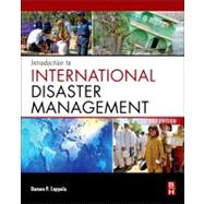 Introduction to International Disaster Management 9780123821744N