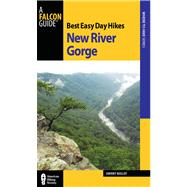 Best Easy Day Hikes New River Gorge by Molloy, Johnny, 9780762781744