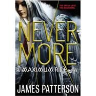 Nevermore by Patterson, James, 9780316101745