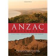 Anzac Battlefield by Sagona, Antonio; Atabay, Mithat; Mackie, C. J.; McGibbon, Ian; Reid, Richard, 9781107111745
