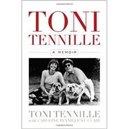 Toni Tennille by Tennille, Toni; St. Clair, Caroline Tennille (CON), 9781630761745