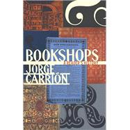 Bookshops by Carrión, Jorge; Bush, Peter, 9781771961745
