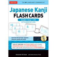 Japanese Kanji Flash Cards Kit by Kask, Alexander D. C.; Konomi, Emiko. Ph.D., 9784805311745