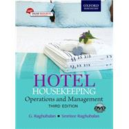 Hotel Housekeeping: Operations and Management 3e (includes DVD) by Raghubalan, Mr G.; Raghubalan, Ms Smritee, 9780199451746
