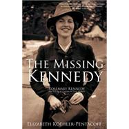 The Missing Kennedy by Koehler-Pentacoff, Elizabeth, 9781610881746