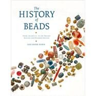 The History of Beads by Dubin, Lois Sherr, 9780810951747