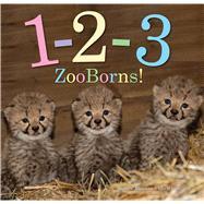 1-2-3 Zooborns! by Bleiman, Andrew; Eastland, Chris, 9781481491747