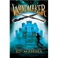 Wandmaker by Masessa, Ed, 9780545861748