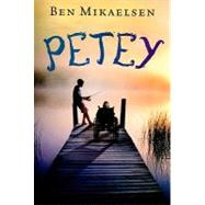 Petey (new Cover) by Mikaelsen, Ben, 9781423131748