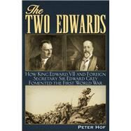 The Two Edwards by Hof, Peter, 9781634241748