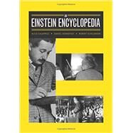 An Einstein Encyclopedia by Calaprice, Alice; Kennefick, Daniel; Schulmann, Robert, 9780691141749