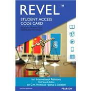REVEL for International Relations, Brief Edition -- Access Card by Pevehouse, Jon C.; Goldstein, Joshua S., 9780134411750