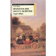 Migration and Society in Britain 1550-1830 by Whyte, Ian, 9780312231750