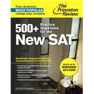 500+ Practice Questions for the New SAT by PRINCETON REVIEW, 9781101881750