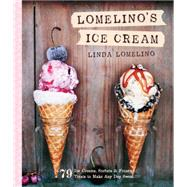 Lomelino's Ice Cream by Lomelino, Linda, 9781611801750