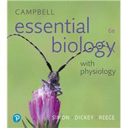 Campbell Essential Biology with Physiology by Simon, Eric J.; Dickey, Jean L.; Reece, Jane B., 9780134711751