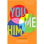 You and Me and Him by Dinnison, Kris, 9780544671751