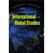 Introduction to International and Global Studies by Smallman, Shawn; Brown, Kimberly, 9780807871751