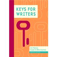 Keys for Writers by Raimes, Ann; Miller-Cochran, Susan K., 9781111841751
