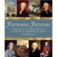 Founding Fathers by KOSTYAL, K. M.RAKOVE, JACK N., 9781426211751