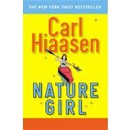 Nature Girl by Hiaasen, Carl, 9780446581752
