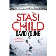 Stasi Child by Young, David, 9781250121752