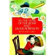 In the Year of the Boar and Jackie Robinson by Lord, Bette Bao, 9780064401753