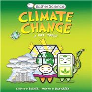 Basher Science: Climate Change by Basher, Simon, 9780753471753