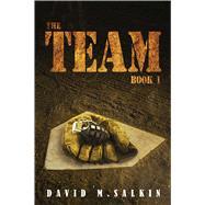 The Team by Salkin, David M., 9781682611753