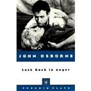 Look Back in Anger by Osborne, John, 9780140481754