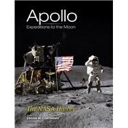 Apollo Expeditions to the Moon The NASA History by Cortright, Edgar M., 9780486471754