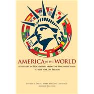 America in the World by Engel, Jeffrey A.; Lawrence, Mark Atwood; Preston, Andrew, 9780691161754