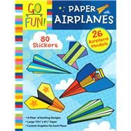 Go Fun! Paper Airplanes by Accord Publishing, 9781449431754