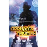 Orphan's Triumph by Buettner, Robert, 9780316001755
