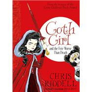 Goth Girl and the Fete Worse Than Death by Riddell, Chris, 9781447201755