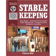 Stablekeeping by Hill, Cherry, 9781580171755